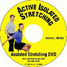 Active Isolated Stretching: Assisted DVD